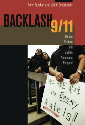 Backlash 9/11: Middle Eastern And Muslim Americans Respond