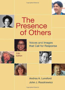 The Presence Of Others: Voices And Images That Call For Response, 5Th Edition