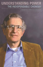 Load image into Gallery viewer, Understanding Power: The Indispensible Chomsky