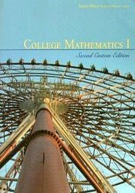 College Mathematics 1: Second Custom Edition (Taken From Algebra And Trigonometry)