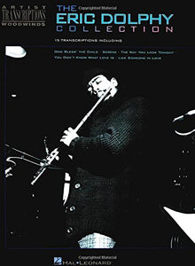 The Eric Dolphy Collection: Artist Transcriptions - Woodwinds
