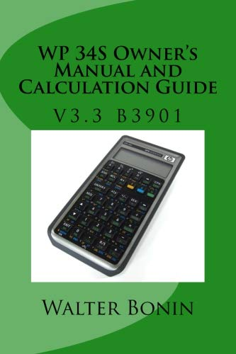 Wp 34S Owner'S Manual And Calculation Guide: Firmware V3.3 B3887