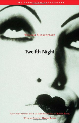 Twelfth Night: Or, What You Will (The Annotated Shakespeare)