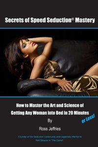 Secrets Of Speed Seduction Mastery