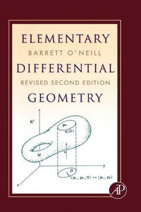 Elementary Differential Geometry, Revised 2Nd Edition, Second Edition