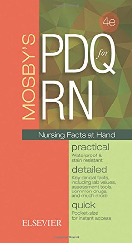 Mosby'S Pdq For Rn: Practical, Detailed, Quick, 4E