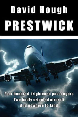 Prestwick (Danger In The Sky) (Volume 1)