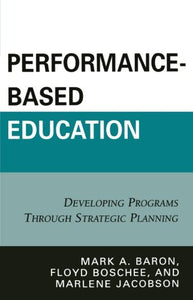 Performance-Based Education: Developing Programs Through Strategic Planning
