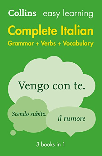 Easy Learning Complete Italian Grammar, Verbs And Vocabulary (3 Books In 1) (Collins Easy Learning Italian) (Italian And English Edition)