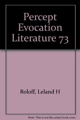 The Perception And Evocation Of Literature