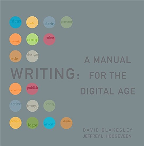 Writing: A Manual For The Digital Age, Comprehensive, 2009 Mla Update Edtion (2009 Mla Update Editions)