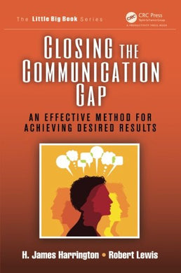 Closing The Communication Gap (The Little Big Book Series)