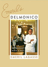 Load image into Gallery viewer, Emeril'S Delmonico: A Restaurant With A Past
