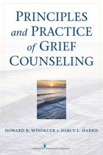 Load image into Gallery viewer, Principles And Practice Of Grief Counseling