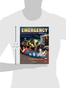 Emergency Medical Responder: The Workbook