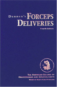 Dennen'S Forceps Deliveries