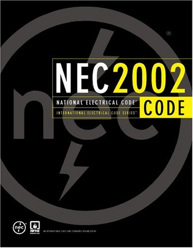 National Electrical Code 2002 (Softcover) (National Fire Protection Association National Electrical Code)