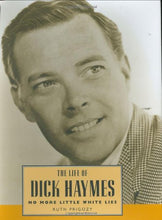Load image into Gallery viewer, The Life Of Dick Haymes: No More Little White Lies (Hollywood Legends Series)
