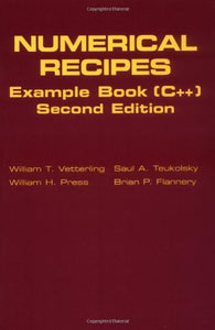 Numerical Recipes Example Book (C++): The Art Of Scientific Computing