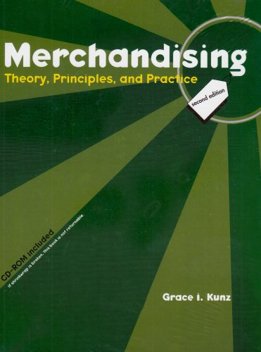 Merchandising: Theory, Principles, And Practice
