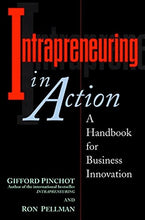 Load image into Gallery viewer, Intrapreneuring In Action: A Handbook For Business Innovation