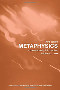 Metaphysics: A Contemporary Introduction (Routledge Contemporary Introductions To Philosophy)