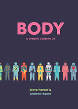 Load image into Gallery viewer, Body: A Graphic Guide To Us