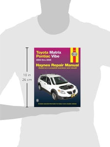 Toyota Matrix & Pontiac Vibe, 2003-2008 (Haynes Repair Manual)
