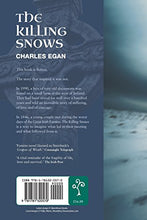 Load image into Gallery viewer, The Killing Snows: The Defining Novel Of The Great Irish Famine