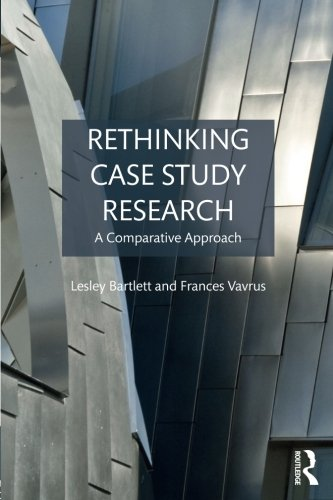 Rethinking Case Study Research: A Comparative Approach