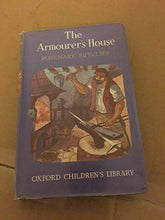 Load image into Gallery viewer, The Armourer'S House (Oxford Children'S Library)