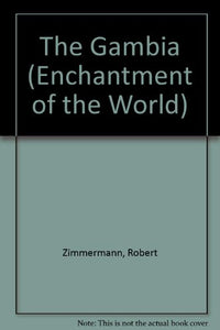 The Gambia (Enchantment Of The World Second Series)