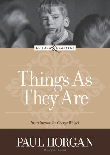 Things As They Are (Loyola Classics)