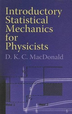 Introductory Statistical Mechanics For Physicists (Dover Books On Physics)