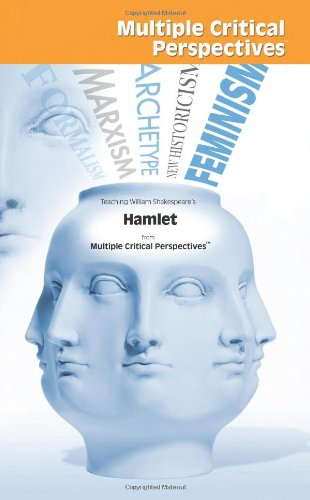 Hamlet - Multiple Critical Perspectives