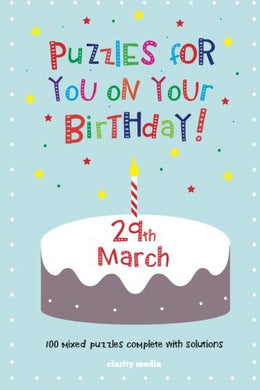 Puzzles For You On Your Birthday - 29Th March
