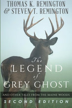 Load image into Gallery viewer, The Legend Of Grey Ghost And Other Tales From The Maine Woods