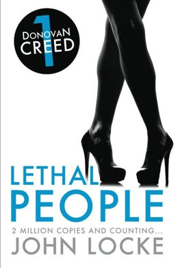 Lethal People: A Donovan Creed Novel (Volume 1)