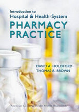 Load image into Gallery viewer, Introduction To Hospital And Health-System Pharmacy Practice