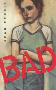 Bad: A Novel (Aerial Fiction)