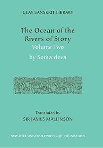 The Ocean Of The Rivers Of Story, Volume 2 (Clay Sanskrit Library)