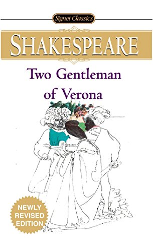 The Two Gentlemen Of Verona (Signet Classic Shakespeare)