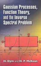 Load image into Gallery viewer, Gaussian Processes, Function Theory, And The Inverse Spectral Problem (Dover Books On Mathematics)
