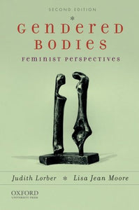 Gendered Bodies: Feminist Perspectives
