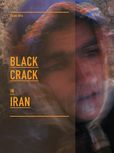 Load image into Gallery viewer, Black Crack In Iran