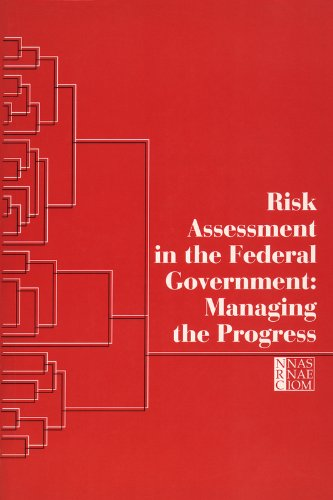 Risk Assessment In The Federal Government: Managing The Process