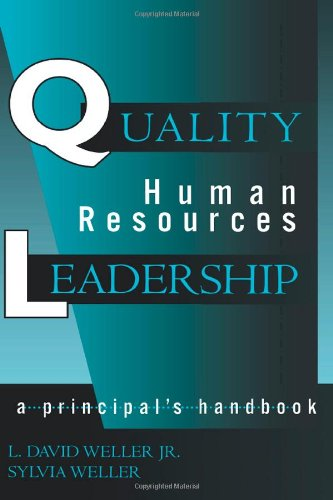 Quality Human Resources Leadership: A Principal'S Handbook