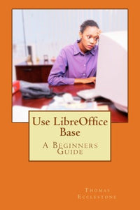 Use Libreoffice Base