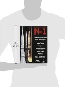 N-1: For The Moon And Mars A Guide To The Soviet Superbooster (English And Russian Edition)