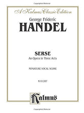 Load image into Gallery viewer, Serse (1738): Italian Language Edition, Miniature Score (Kalmus Edition) (Italian Edition)